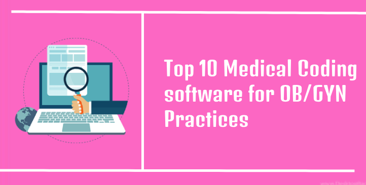 Top 10 Medical Coding Software for ObGyn Practices - obgynparadise